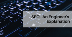 SEO - An Engineers Explanation