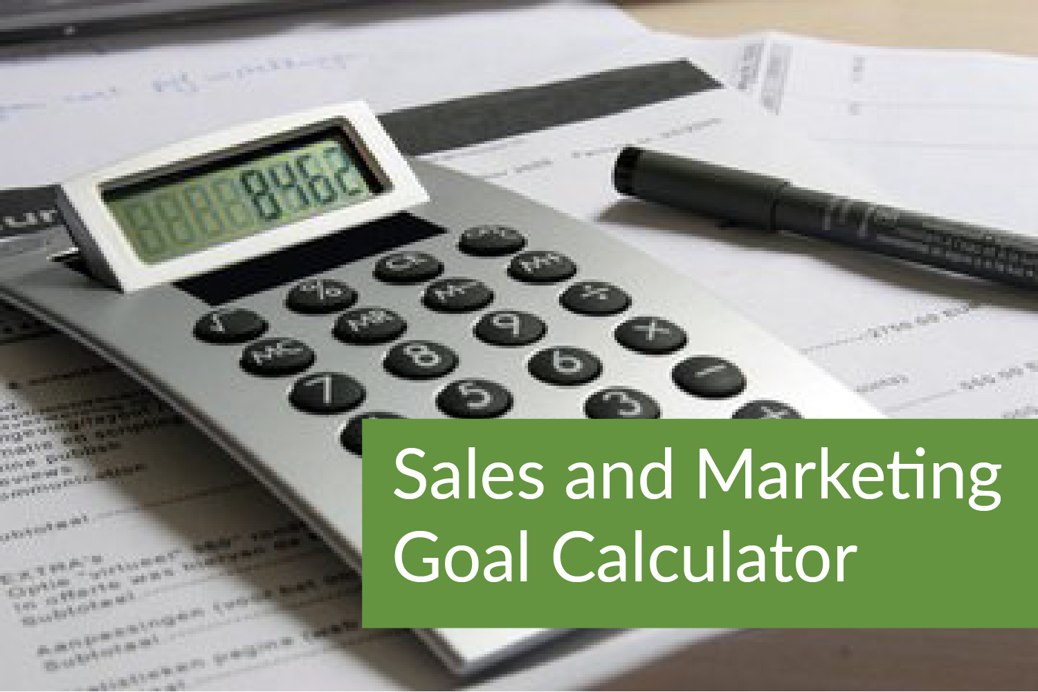 Marketing Goals Calculator